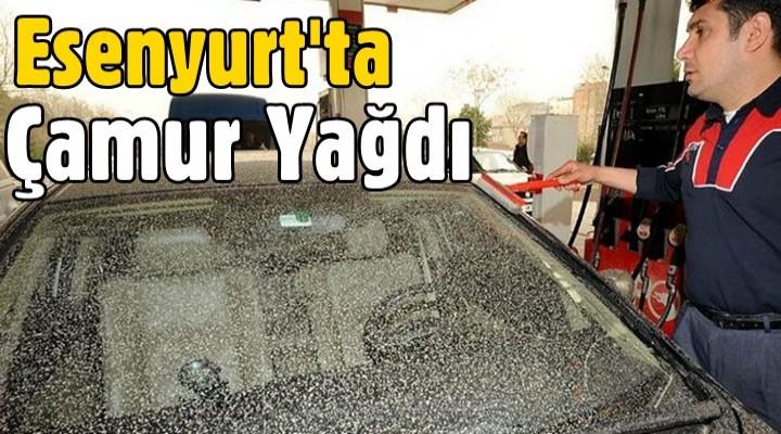 Esenyurt'ta çamur yağdı
