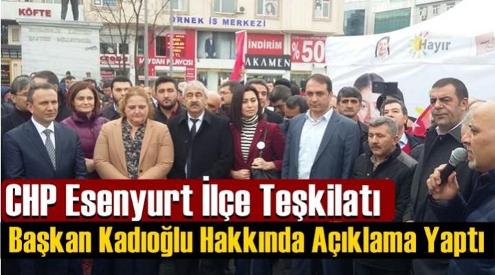 CHP'lilerden Kadıoğlu Hakkında Açıklama