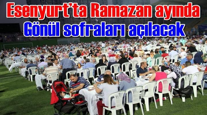 Esenyurt'ta Ramazan ayında gönül sofraları açılacak