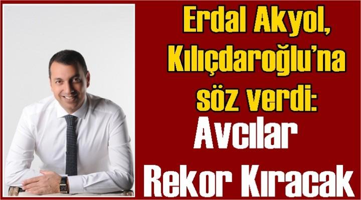 Akyol, Kılıçdaroğlu'na söz verdi: Avcılar rekor kıracak