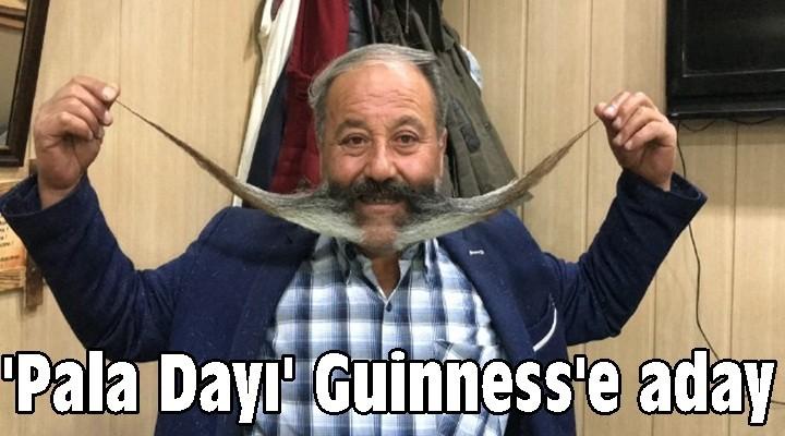 'Pala Dayı' Guinness'e aday