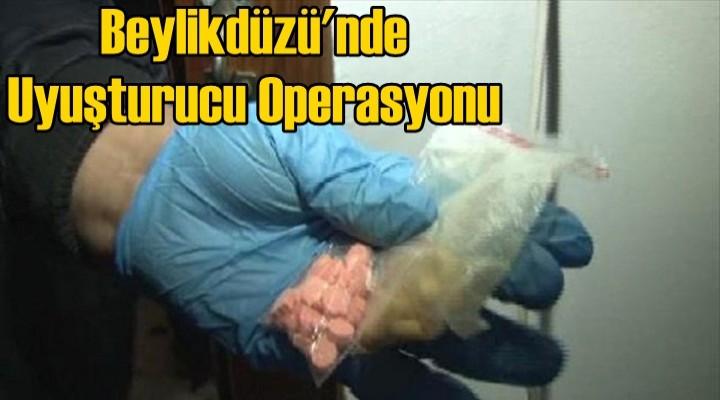 Beylikdüzü'nde uyuşturucu operasyonu