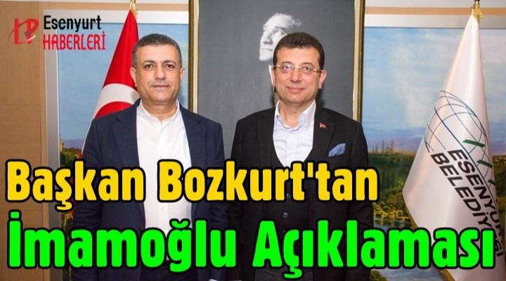 Başkan Bozkurt'tan İmamoğlu Açıklaması