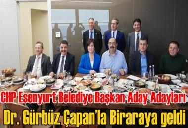 CHP'li Belediye Başkan Aday adayları Çapan'la Biraraya geldi
