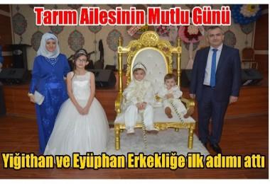 Mustafa Tarım'ın oğulları erkekliğe ilk adımını attılar