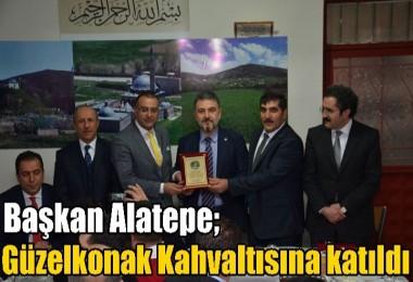 Başkan Alatepe, Güzelkonak Kahvaltısına katıldı