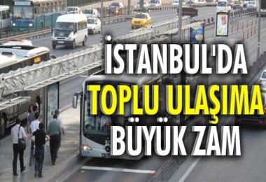İstanbul'da ulaşıma zam!