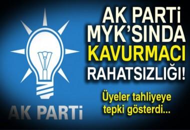 AK Parti MYK'sında Kavurmacı rahatsızlığı