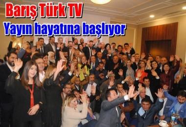 Barış Türk TV Yayın hayatına başlıyor