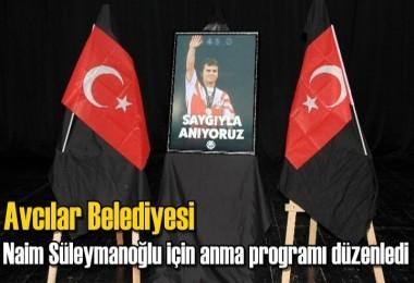 Avcılar Belediyesi Naim Süleymanoğlu için anma programı düzenledi