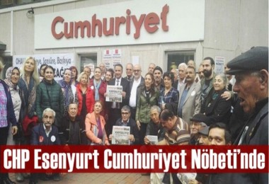 CHP Esenyurt Cumhuriyet Nöbeti'nde