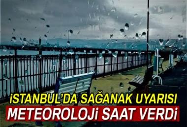 İstanbul'da sağanak yağacak