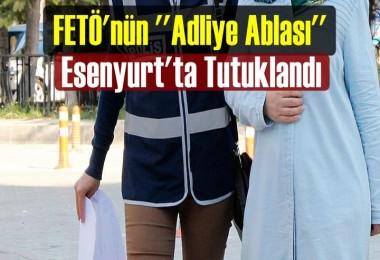 FETÖ'nün Adliye Ablası Tutuklandı