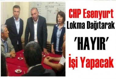CHP Esenyurt'tan Gürsel Tekin'li Hayır Lokması