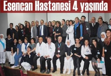 Esencan Hastanesi 4 Yılını Kutladı