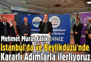Murat Çalık: İstanbul'da ve Beylikdüzü'nde Kararlı Adımlarla İlerliyoruz