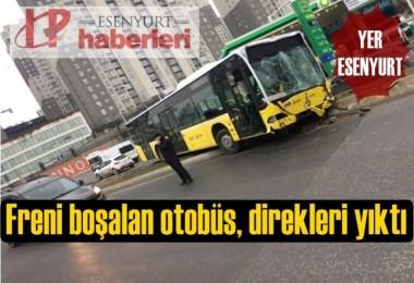 Esenyurt'ta freni boşalan otobüs, direkleri yıktı