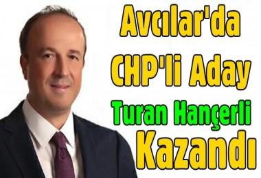 Avcılar'da CHP'li Aday Hançerli kazandı