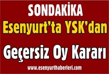 Esenyurt'ta YSK'dan Geçersiz Oy Kararı