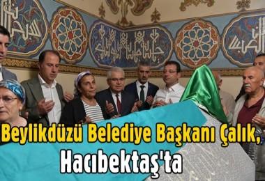 Beylikdüzü Belediye Başkanı Çalık, Hacıbektaş'ta