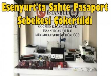 Esenyurt'ta Sahte Pasaport Şebekesi Çökertildi