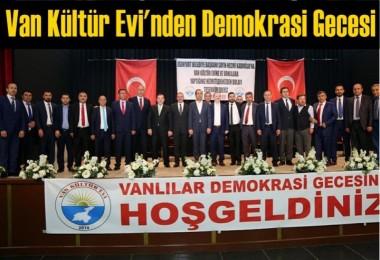 Van Kültür Evi'nden Demokrasi Gecesi