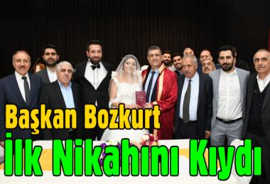 Başkan Bozkurt İlk Nikahını Kıydı