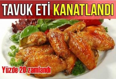 Tavuk eti yüzde 20 zamlandı