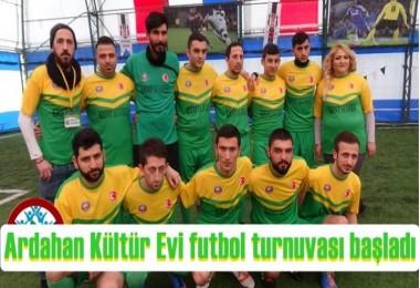 Ardahan Kültür Evi futbol turnuvası başladı