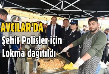 Avcılar'da Şehit Polisler için Lokma dağıtıldı