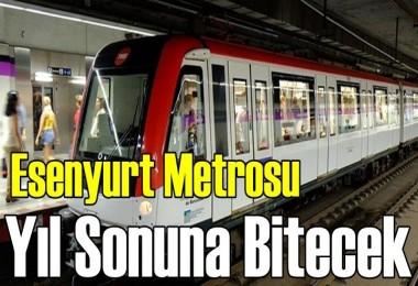 Başkan Uysal Açıkladı; Esenyurt Metrosu Yıl Sonuna Bitecek