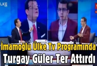 İmamoğlu Ülke Tv Programında Turgay Güler'e Ter Attırdı