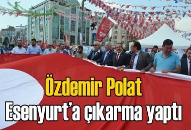 Özdemir Polat Esenyurt'a çıkarma yaptı