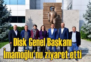 Disk Genel Başkanı İmamoğlu'nu ziyaret etti