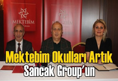 Mektep'im Okulları Sancak Group'a Geçti