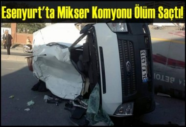Esenyurt'ta kaza: 4 ölü