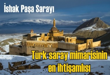Türk saray mimarisinin en ihtişamlısı