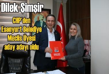 Dilek Şimşir CHP'den Esenyurt Belediye Meclis Üyesi aday adayı oldu