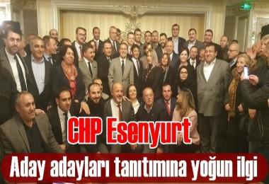 CHP Esenyurt aday adaylarını tanıttı