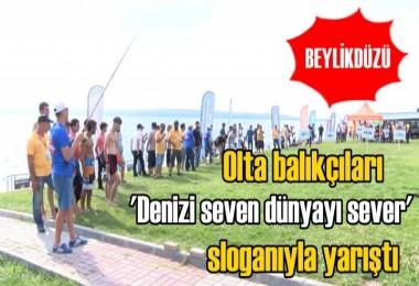 Olta balıkçıları 'Denizi seven dünyayı sever' sloganıyla yarıştı