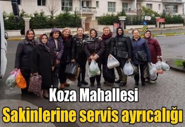 Koza Mahallesi sakinlerine servis ayrıcalığı
