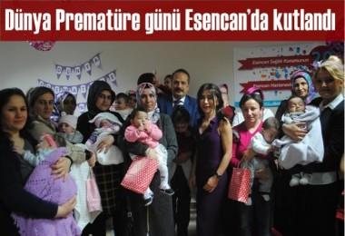 Dünya Prematüre günü Esencan'da kutlandı