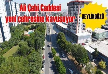 Ali Çebi Caddesi yeni çehresine kavuşuyor