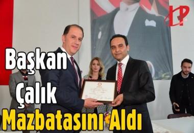 Başkan Mehmet Murat Çalık Mazbatasını Aldı