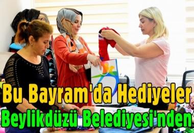 Bu Bayram'da Hediyeler Beylikdüzü Belediyesi'nden