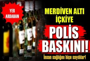 Ardahan'da Sahte içki operasyonu!