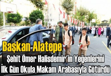Şehit Ömer Halisdemir'in Yeğenleri İlk Gün Okula Makam Arabasıyla Gitti