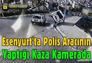 Esenyurt'ta Polis Aracının Yaptığı Kaza Kamerada