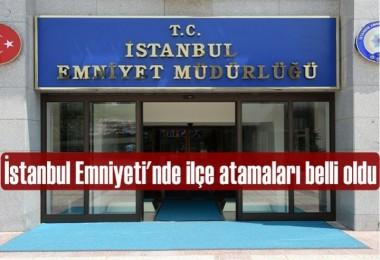 İstanbul Emniyeti'nde il içi atamalar belli oldu