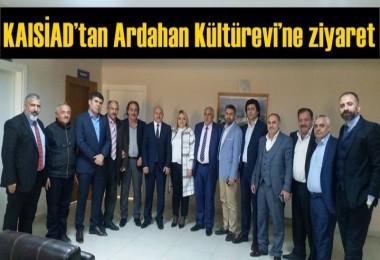 KAISİAD'tan Ardahan Kültürevi'ne ziyaret